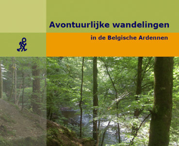 Avontuurlijke wandelingen in de Belgische Ardennen
